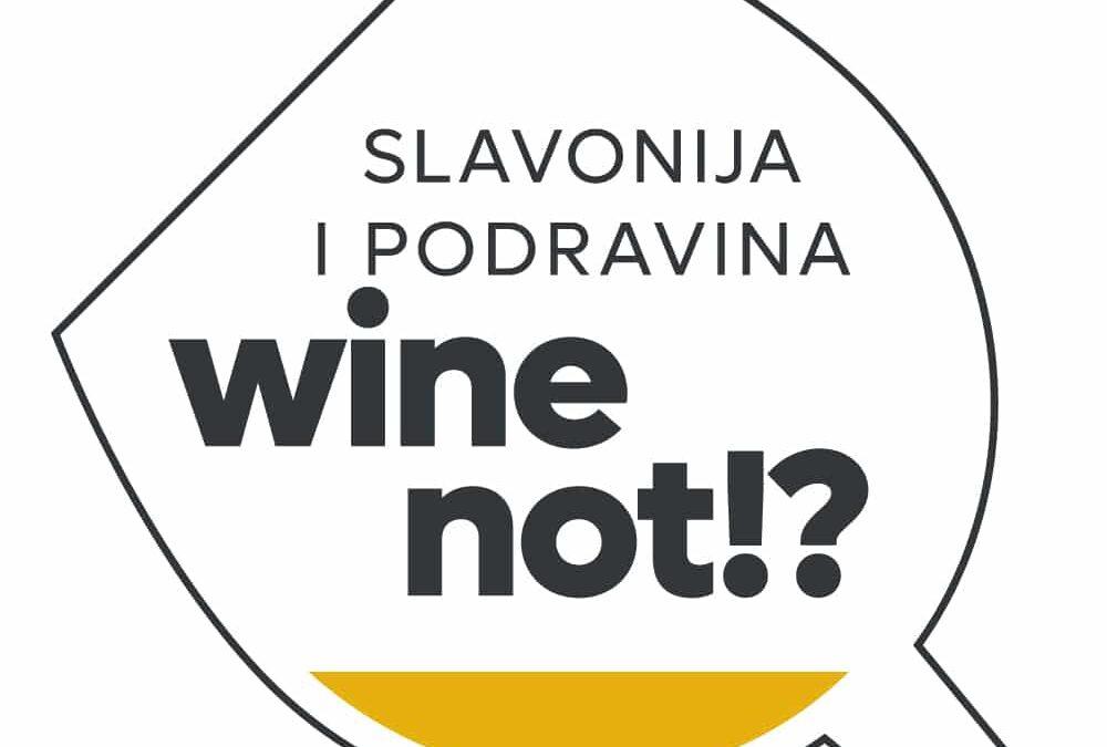 Slavonija i Podravina wine not!?